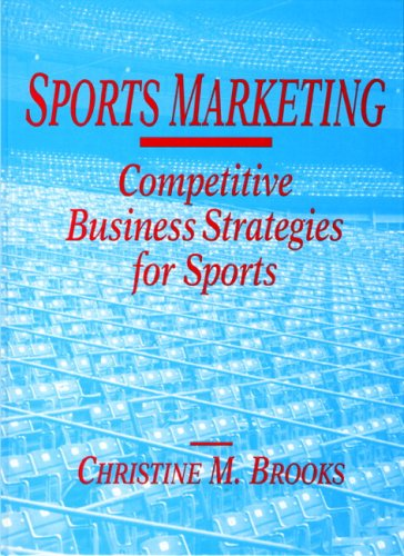 9780138358938: Sports Marketing: Competitive Business Strategies for Sports