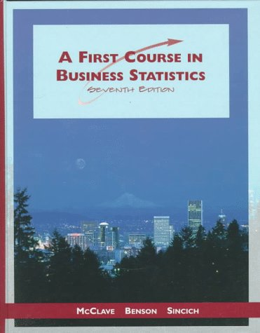 9780138364465: First Course in Business Statistics, A
