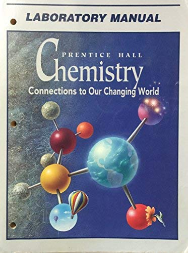 9780138373115: Chemistry: Connections to Our Changing World