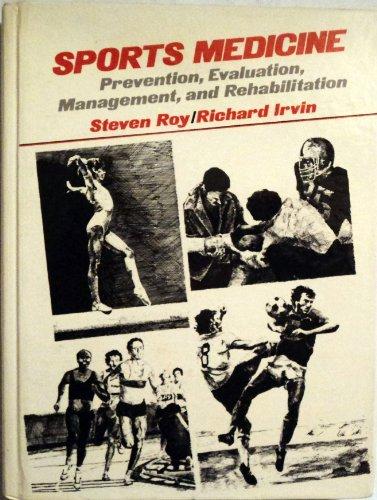 9780138378073: Sport's Medicine Prevention Evaluation Management and Rehabilitation
