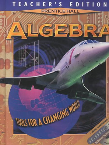 9780138386733: Algebra: Tools for a Changing World Teacher's Edition