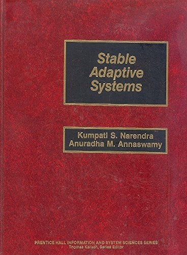 9780138399948: Stable Adaptive Systems (Prentice Hall Information and System Sciences Series)