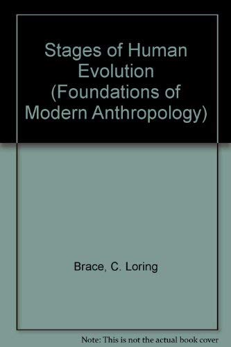 9780138401573: Stages of Human Evolution (Foundations of Modern Anthropology)