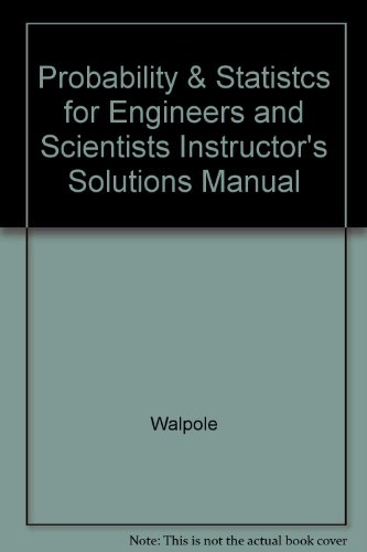 9780138402167: Probability & Statistcs for Engineers and Scientists Instructor's Solutions Manual