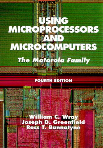9780138404062: Using Microprocessors and Microcomputers: The Motorola Family (4th Edition)