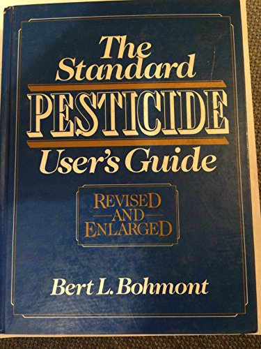 9780138408022: The Standard Pesticide User's Guide