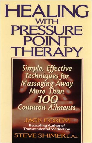 9780138412975: Healing with Pressure Point Therapy: Simple, Effective Techniques for Massaging away More Than 100 Common Ailments