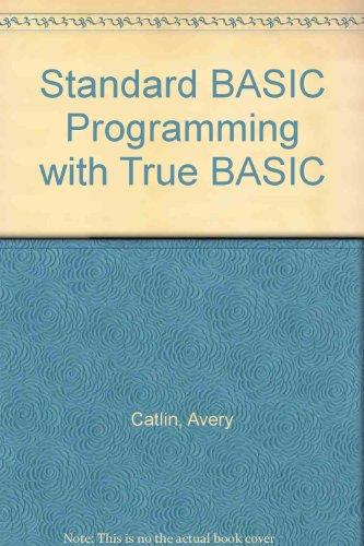 9780138415785: Standard BASIC Programming with True BASIC