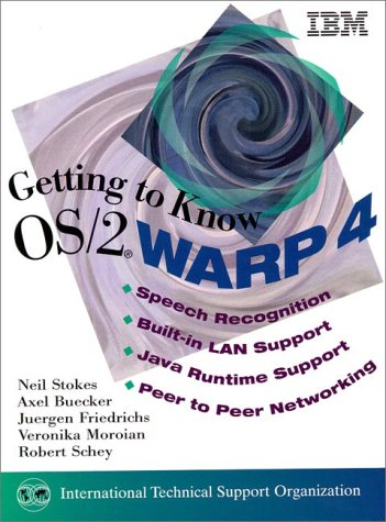 9780138421472: Getting to Know OS/2 Warp 4