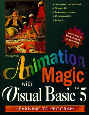 9780138422967: Animation Magic with Visual Basic 5, with CD