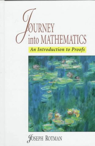 9780138423605: Journey into Mathematics, A: An Introduction to Proofs