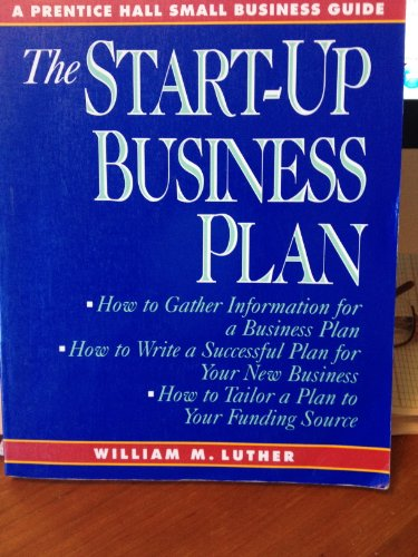 9780138425432: The Start-Up Business Plan (A Prentice Hall Small Business Guide)