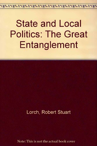9780138425685: State and Local Politics: The Great Entanglement