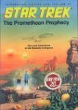 Star Trek: The Promethean Prophecy: The Lost Adventures of the Starship Enterprise (Star Trek ...