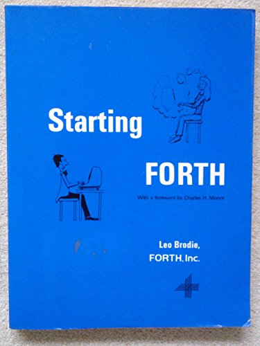 9780138429225: Starting Forth: An Introduction to the Forth Language and Operating System for Beginners and Professionals