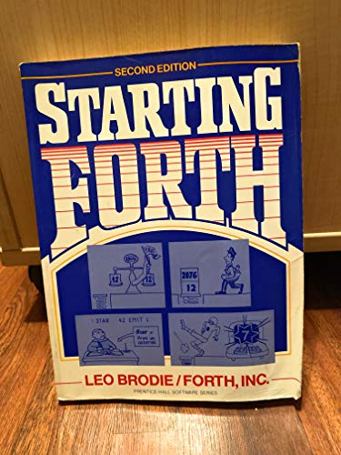 9780138430795: Starting Forth (Prentice-Hall Software Series)