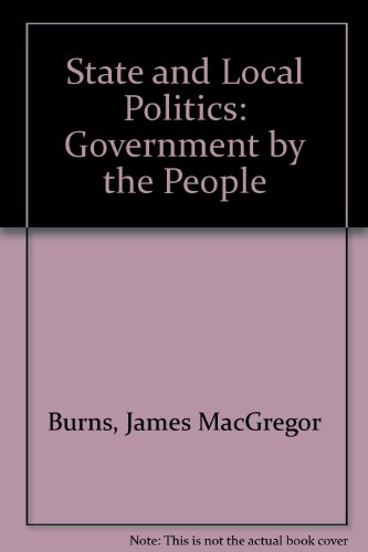 State and Local Politics: Government by the People (0138434344) by Peltason, J. W.; Cronin, Thomas E.; Macgregor, James