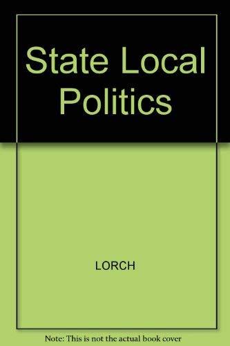 9780138440107: State Local Politics