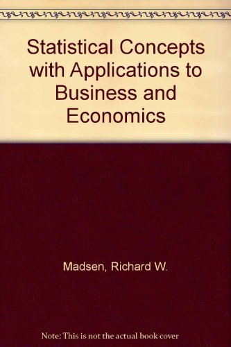 9780138441432: Statistical Concepts with Applications to Business and Economics