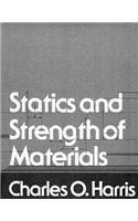 9780138447540: Harris: Statics and Strength of Mate