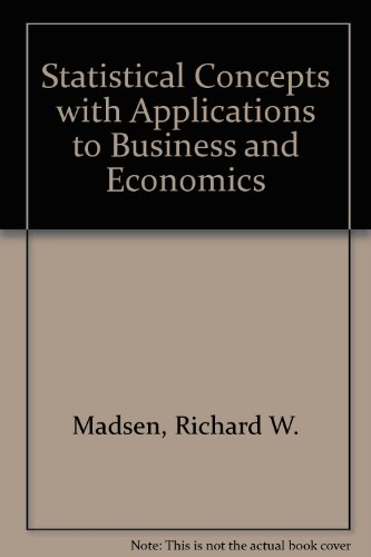 9780138448783: Statistical Concepts with Applications to Business and Economics