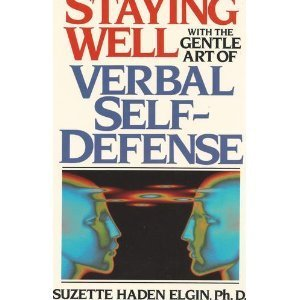 9780138451240: Staying Well With the Gentle Art of Verbal Self-Defense