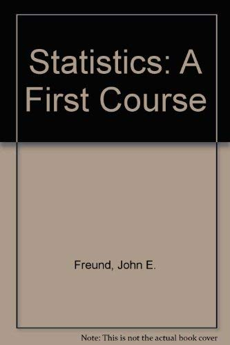 9780138460556: Statistics: A First Course