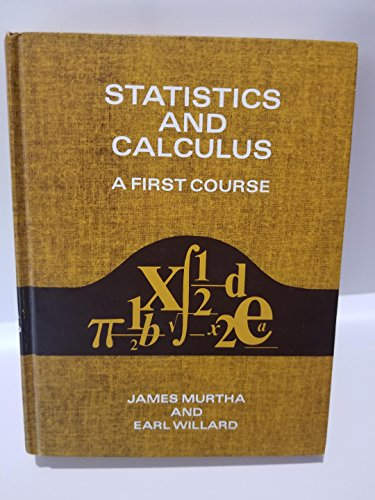 9780138460891: Statistics and calculus, a first course