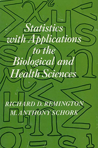 9780138461881: Statistics with Applications to the Biological and Health Sciences
