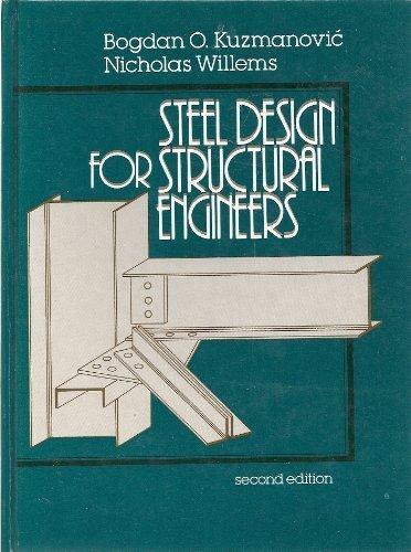 9780138462871: Steel Design for Structural Engineers (PRENTICE-HALL INTERNATIONAL SERIES IN CIVIL ENGINEERING AND ENGINEERING MECHANICS)