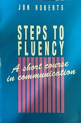 Steps to Fluency (0138463956) by Roberts, J.