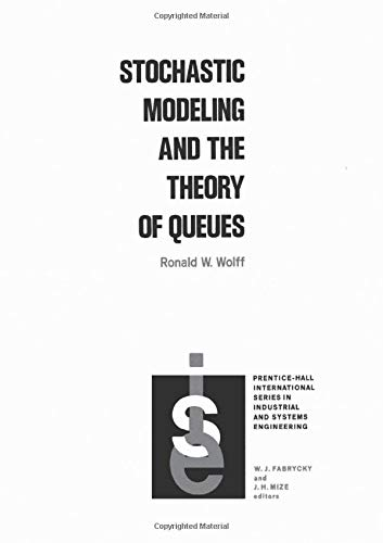 9780138466923: Stochastic Modeling and the Theory of Queues