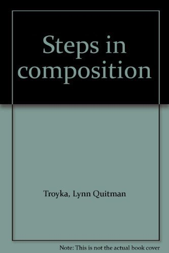 9780138470050: Title: Steps in composition