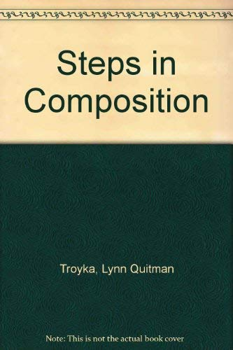 9780138470395: Steps in Composition