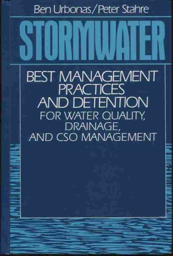 9780138474928: Stormwater: Best Management Practices and Detention for Water Quality, Drainage, and Cso Management