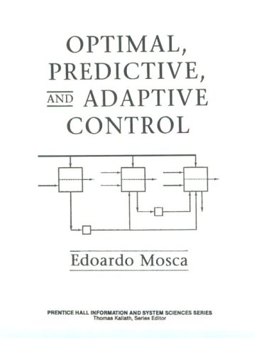 9780138476090: Optimal Predictive and Adaptive Control (Prentice Hall Information & System Sciences Series)