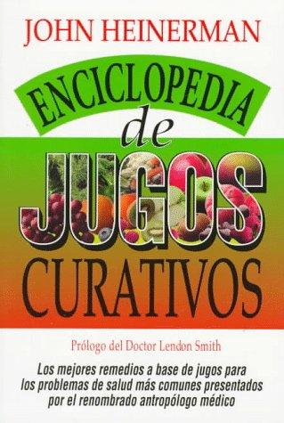 9780138478803: Enciclopedia de Jugos Curativos (Spanish Edition)