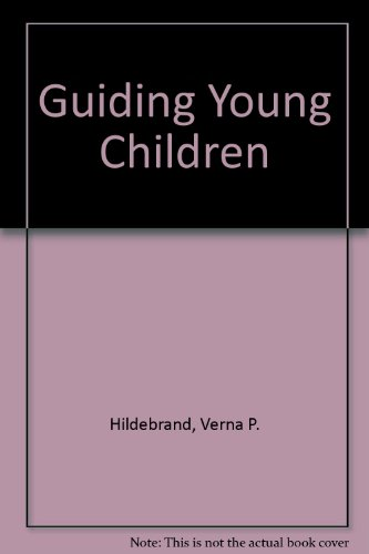 9780138480455: Guiding Young Children (6th Edition)
