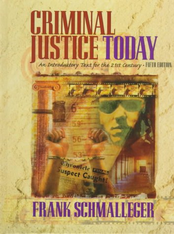 9780138482503: Criminal Justice Today: An Introductory Text for the 21st Century