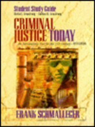 9780138483425: Criminal Justice Today : An Introductory Text for the Twenty-First Century [Study Guide]