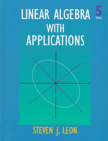 9780138493080: Linear Algebra With Applications