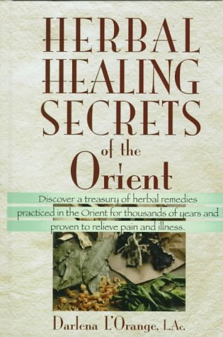 9780138493240: Herbal Healing Secrets of the Orient