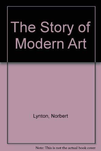 The Story of Modern Art: Lynton, Norbert