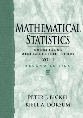 9780138503635: Mathematical Statistics: v. 1: Basic Ideas and Selected Topics