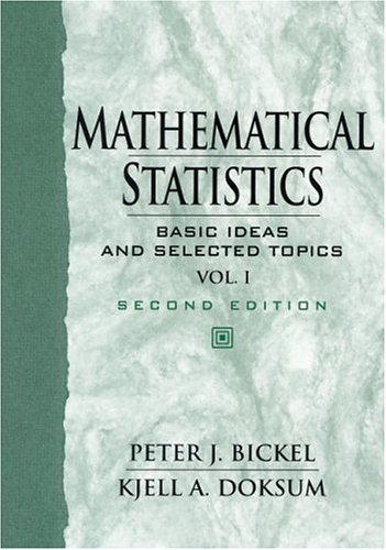 9780138503635: Mathematical Statistics: Basic Ideas and Selected Topics, Vol I (2nd Edition)