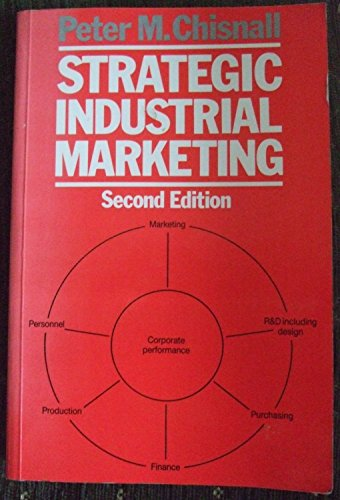 9780138505202: Strategic Industrial Marketing