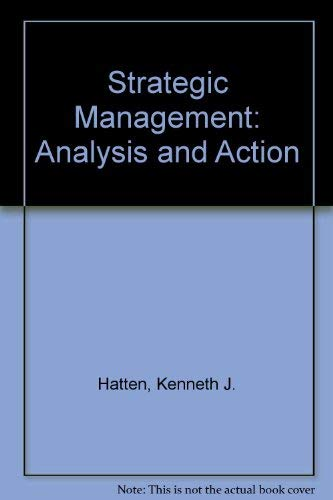 9780138506940: Strategic Management: Analysis and Action