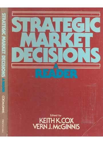 9780138510220: Strategic Market Decisions: A Reader