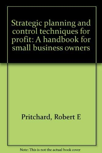 9780138511883: Strategic planning and control techniques for profit: A handbook for small bu...