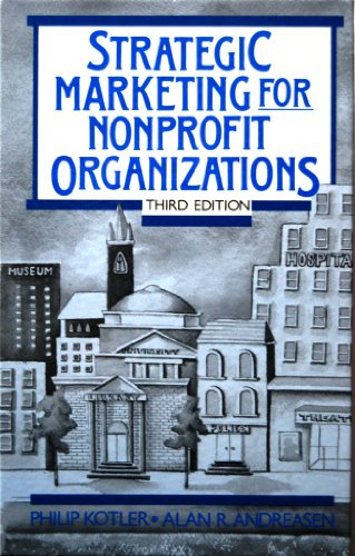 9780138512057: Strategic Marketing for Nonprofit Organizations (The Prentice-Hall series in marketing)